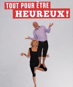 TOUT POUR ETRE HEUREUX