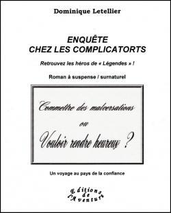 Dominique Letellier signe son 3e roman engagé, « Enquête chez les Complicatorts », à la 25e Fête du Livre de Merlieux le 24 septembre 2017