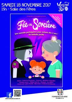 Fée ou sorcière - Spectacle pour enfants