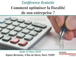 Conférence Gratuite : Comment optimiser la fiscalité de son entreprise ?