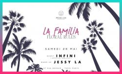 La Familia - Terrasse & Club - Dj set : Jessy La & Infini