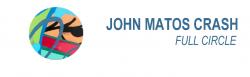 JOHN MATOS CRASH - FULL CIRCLE