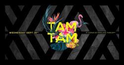 Mercredi 19 Septembre - Tam Tam - Boum Boum