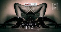 Samedi 22 Septembre - Monsieur Cirque