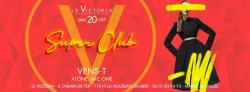 Victoria SuperClub | Sam 20 Oct