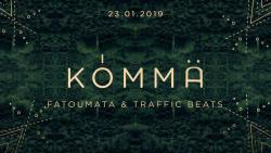 KÖMMA w/ Traffic Beats & Fatoumata : Acte 2