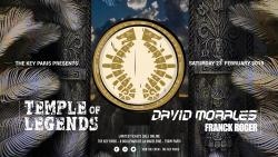 Temple of Legends: David Morales extended set & Franck Roger