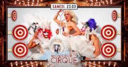 ★ Samedi 23 Mars - Monsieur Cirque ★