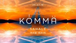 KÖMMA Paris x Closing Party w/ Sahalé & Raw Main