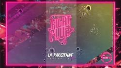 La Parisienne - Fight Club Edition - Round 13